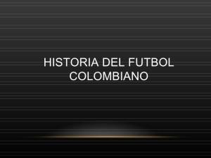 historia-del-futbol-colombiano-1-728